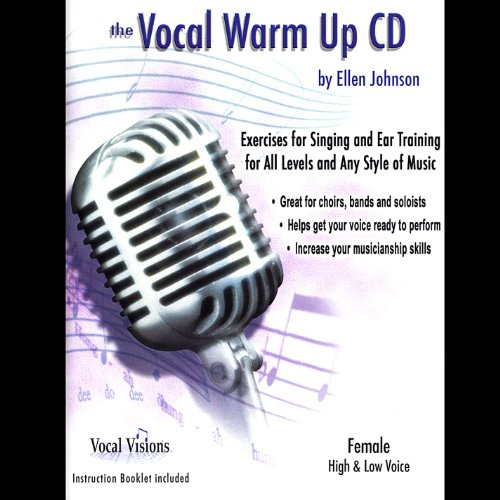 Female Vocal Songs - The Vocal Warm Up Cd/Female High & Low Voice
