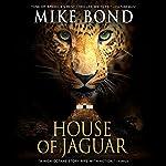 House of Jaguar | Mike Bond