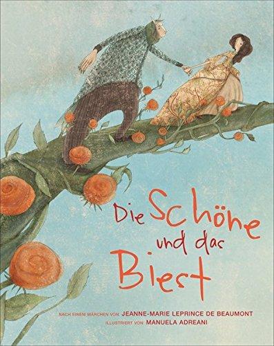 Die Schöne und das Biest. Vorlesebuch. Großformatige, liebevoll illustrierte Ausgabe des Märchen-Klassikers nach Jeanne-Marie Leprince de Beaumont