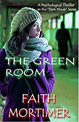 The Green Room: A Psychological Thriller in the