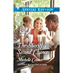 The Sheriff's Second Chance | Michelle Celmer