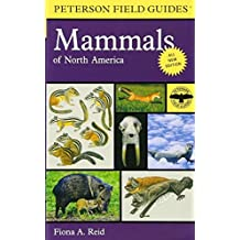 Peterson Field Guide to Mammals of North America: Fourth Edition