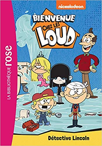Amazon Fr Bienvenue Chez Les Loud 09 Detective Lincoln