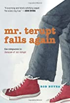 Mr. Terupt Falls Again by Buyea, Rob (2013)…