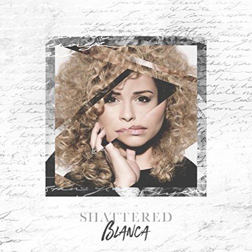 Blanca - Shattered 2018