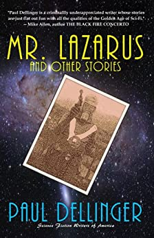 Mr. Lazarus and Other Stories by [Dellinger, Paul]