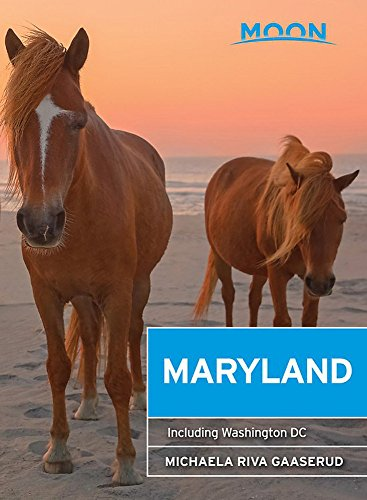 Moon Maryland: Including Washington DC (Travel Guide)