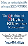 The 8 Habits of Highly Successful Networkers: Developing these habits will make your sales soar!