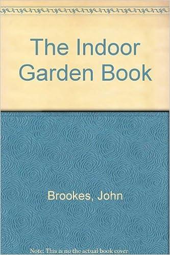 Indoor Gardening Books Indoor garden book john brookes 9780517563137 amazon books workwithnaturefo