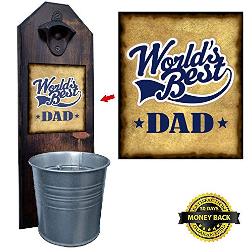 """""""World's Best Dad"""" Bottle Opener and Cap Catcher – Handcrafted – 100% Solid Pine 3/4″ Thick – Rustic Cast Iron Bottle Opener and Galvanized Bucket – To Empty, Twist the Bucket! Great Father Gift!"""
