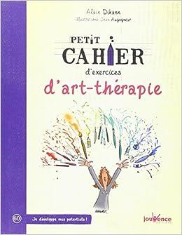 Audacieux Amazon.fr - Petit cahier d'exercices d'art-thérapie - Alain Dikann PF-94