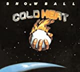 Cold Heat by Snowball (2011-07-12)