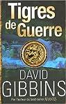 Tigres de Guerre par Gibbins