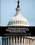 Al-Qaeda's Expansion in Egypt: Implications for U. S. Homeland Security, Subcommittee on Counterterrorism and Intelligence of the Committee on Homeland Security House of Representatives, 150048511X