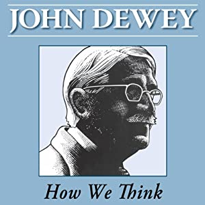 How We Think by John Dewey | Livre audio