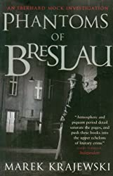 Phantoms of Breslau: An Eberhard Mock Investigation (Eberhard Mock Investigation 3)