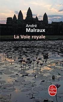 La Voie Royale par Malraux