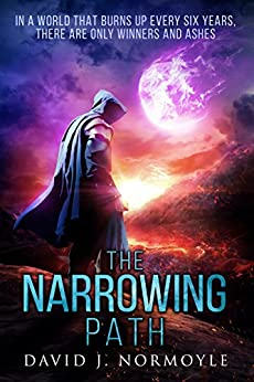 The Narrowing Path (The Narrowing Path Series Book 1) by [Normoyle, David J.]