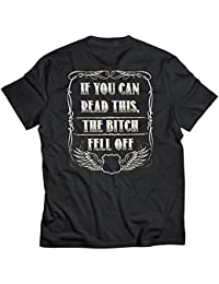 If You Can Read This, The B*tch Fell Off Biker T-Shirt (Back Print) #B296 (XX-Large)