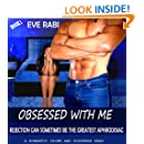 OBSESSED - Rejection can sometimes be the greatest aphrodisiac : A romantic crime and suspense read