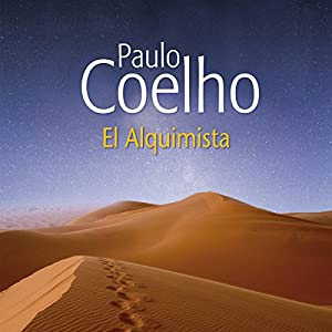El Alquimista [The Alchemist] Audiobook by Paulo Coelho Narrated by Tomas Leighton