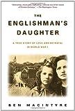 The Englishman's Daughter, Ben MacIntyre, 0385336799