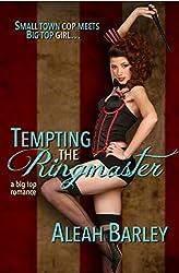 Tempting the Ringmaster (A Big Top Romance Book 1)