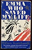 Emma Who Saved My Life, Wilton Barnhardt, 0312921837