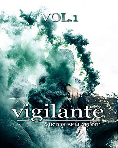 Vigilante Vol.1