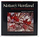 Nature's Heartland : Native Plant Communities of the Great Plains, Boon, Bill and Groe, Harlen D., 0813811635