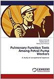 Pulmonary Function Tests among Petrol-Pump Workers, Aprajita Panwar and Mamta Mohan, 3659186864