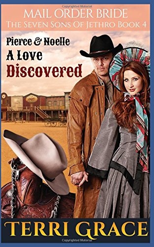 Mail Order Bride: A Love Discovered (The Seven Sons of Jethro)
