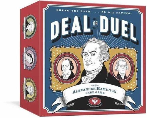 Deal Or Duel Hamilton Game  An Alexander Hamilton Card Game