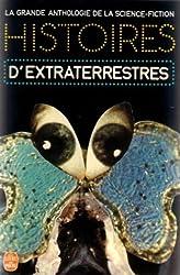 La Grande Anthologie de la Science-Fiction - Histoires d'extraterrestres