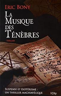 La musique des ténèbres, Bony, Éric
