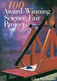 img - for 100 Award-winning Science Fair Projects book / textbook / text book