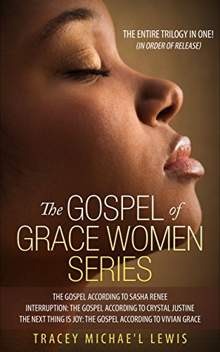 The Gospel Of Grace Women Trilogy All Three Books Kindle Edition