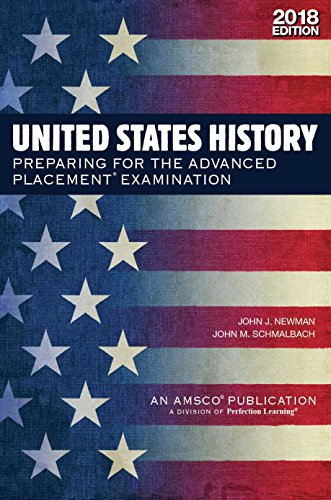 US History: Preparing for the Advanced Placement Exam, 2018 Ed