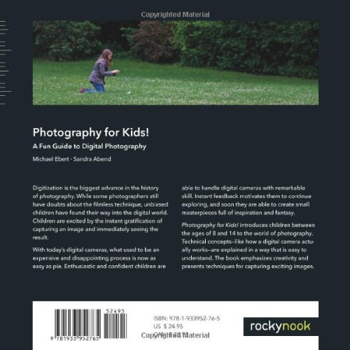 Photography for Kids!: A Fun Guide to Digital Photography (English and English Edition)