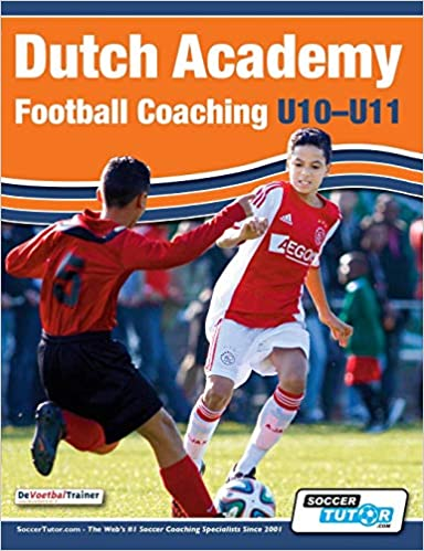 Dutch Academy Football Coaching U10 11 Technical And