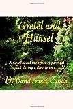 Gretel and Hansel, David Curran, 1495259889