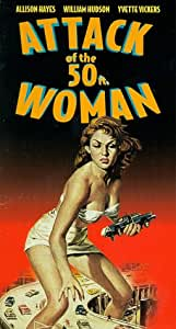 Attack of 50 Foot Woman [VHS]