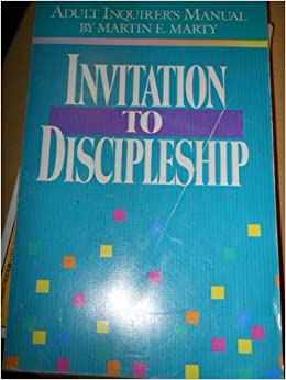 Invitation to discipleship: Adult inquirer's manual