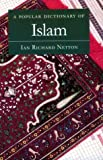 A Popular Dictionary of Islam, Netton, Ian R., 0844204226