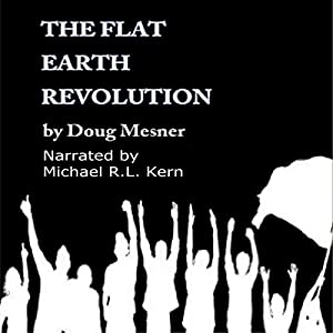 The Flat Earth Revolution Audiobook