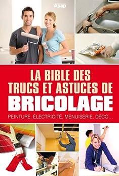 la bible des trucs et astuces de bricolage french edition ebook jos roda kindle. Black Bedroom Furniture Sets. Home Design Ideas
