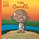 img - for I am Gandhi (Ordinary People Change the World) book / textbook / text book