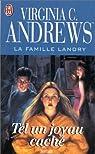 La Famille Landry, tome 4 : Tel un joyau caché par Andrews