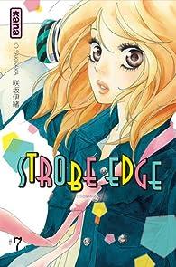 Strobe edge, tome 7  par Io Sakisaka