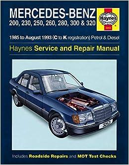 Mercedes Benz 124 Series Petrol Diesel 85 Aug 93 Haynes Repair Manual Steve Rendle 0038345032530 Amazon Com Books